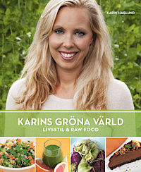 9789198056402_200_karins-grona-varld-livsstil-raw-food