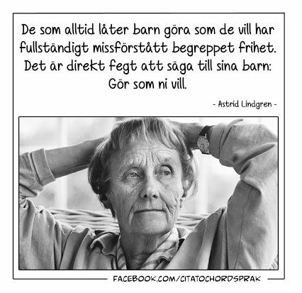 Citat_Astrid_Lindgren_om_att_la_ta_barn_go_ra_som_de_vill
