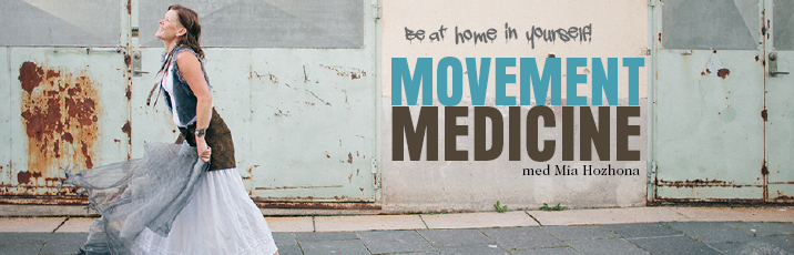 Movement Medicine med Mia Hozhona