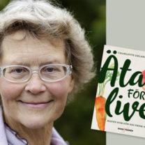 professor charlotte erlanson albertsson och henes boak äta för livet