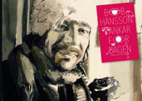 porträtt av poeten bob hansson samt omslaget på boken tankar för dagen