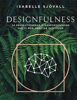 Bokomslag Designfulness av Isabelle Sjövall